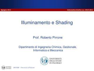 Illuminamento e  Shading