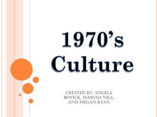 1970's Culture