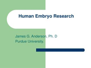 Human Embryo Research