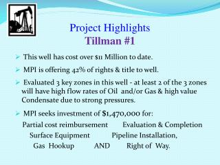 Project Highlights Tillman #1
