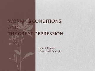 Working Conditions and  The Great Depression