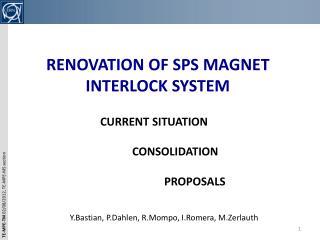 RENOVATION OF SPS MAGNET  INTERLOCK SYSTEM