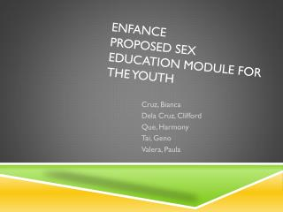 ENFANCE Proposed Sex Education Module for the Youth