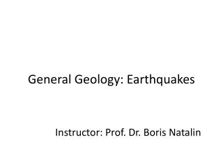 General Geology: Earthquakes