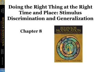 Doing the Right Thing at the Right Time and Place: Stimulus Discrimination and Generalization