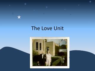 The Love Unit