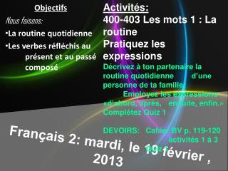 Français  2:  mardi , le 19  février , 2013