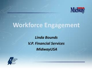 Linda Bounds V.P. Financial Services  MidwayUSA