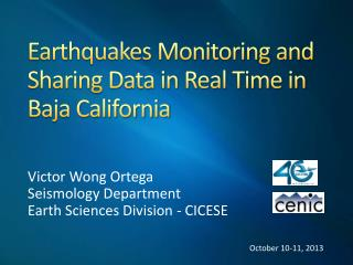 Earthquakes Monitoring and Sharing Data in Real Time in Baja California