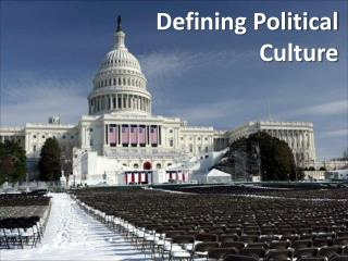 Defining Political  Culture