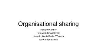 Organisational sharing