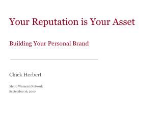 Your Reputation is Your Asset  Building Your Personal Brand