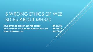 5 Wrong  EthicS O f  W eb  B log  A bout MH370