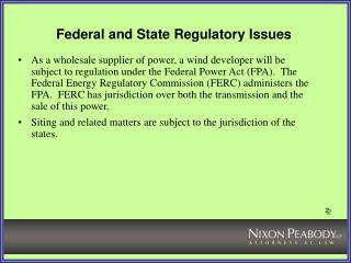 Federal  State Regulatory Issues