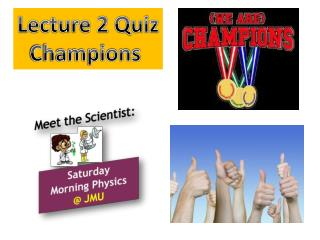 Lecture 2 Quiz Champions