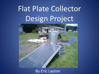 Flat Plate Collector Design Project