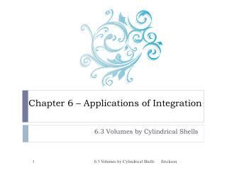 Chapter 6 � Applications of Integration