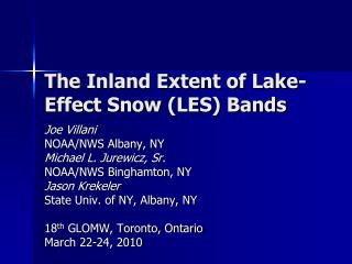 The Inland Extent of Lake-Effect Snow  (LES) Bands