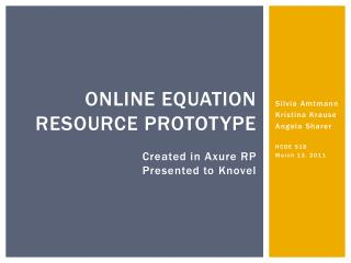 Online Equation resource prototype Created in  Axure  RP Presented to  Knovel