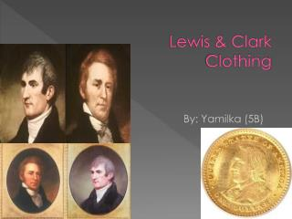 Lewis & Clark Clothing