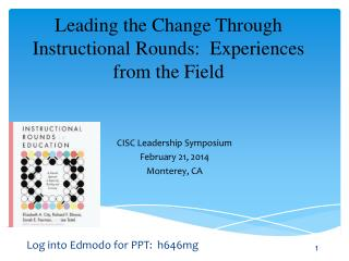Leading the Change Through Instructional Rounds:  Experiences from the Field