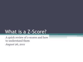 What is a Z-Score?