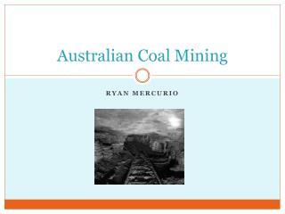 Australian Coal Mining