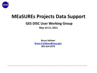 MEaSUREs  Projects Data Support GES DISC User Working Group May 10-11, 2011
