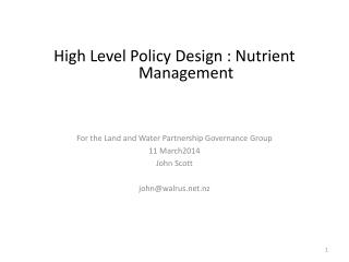 High Level Policy Design : Nutrient Management