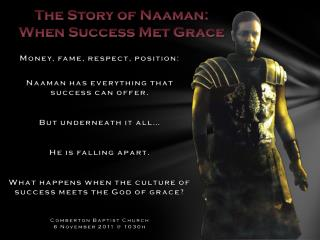 The Story of  Naaman : When Success Met Grace