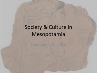Society & Culture in Mesopotamia