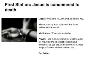 First Station: Jesus is condemned to death