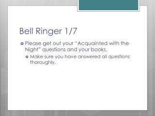 Bell Ringer 1/7