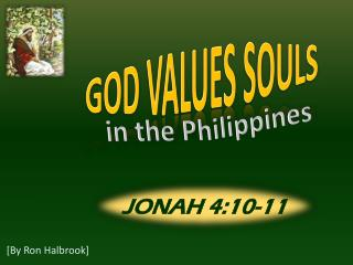 GOD VALUES SOULS