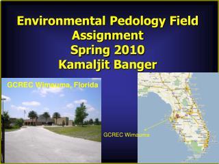 Environmental Pedology Field Assignment  Spring 2010 Kamaljit  Banger