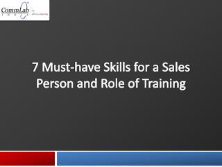 7 Must-have Skills for a Sales Person and the Role of Traini