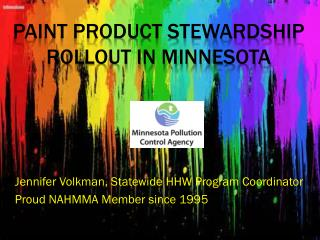 Paint Product stewardship rollout in Minnesota