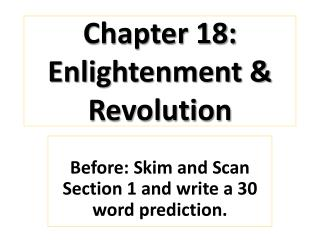 Chapter 18: Enlightenment & Revolution