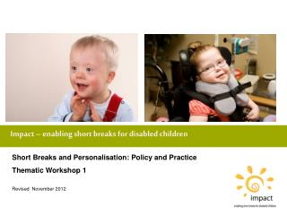 Impact – enabling short breaks for disabled children