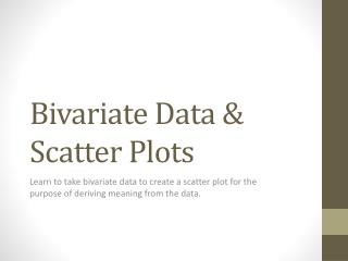Bivariate Data & Scatter Plots
