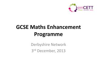 GCSE Maths Enhancement Programme
