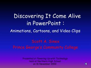 Discovering It Come Alive in PowerPoint :