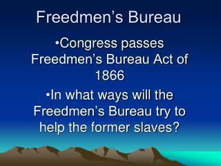 Freedmen�s Bureau