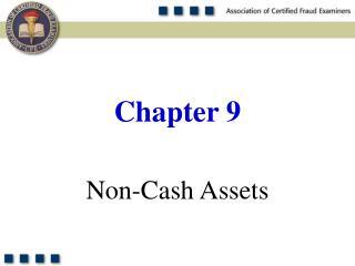 Non-Cash Assets