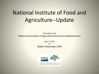 National Institute of Food and Agriculture--Update