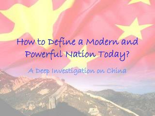 How to Define a Modern and Powerful Nation Today?