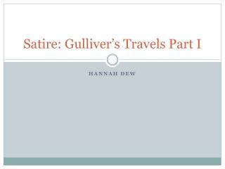 Satire: Gulliver�s Travels Part I
