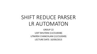 SHIFT REDUCE PARSER LR AUTOMATON