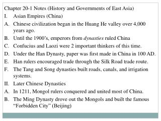 Chapter 20-1 Notes (History and Governments of East Asia) Asian Empires (China)