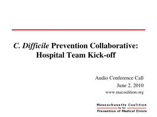 C. Difficile Prevention Collaborative: Hospital Team Kick-off
